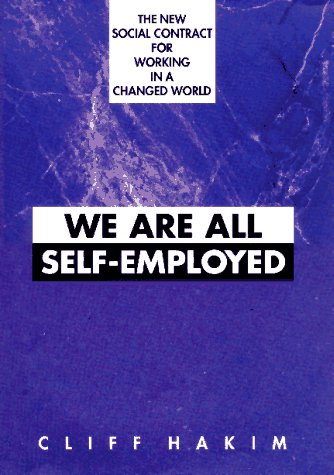 We Are All Self Employed: Hakim, Cliff