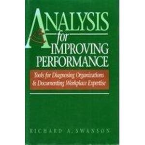 9781881052487: Analysis for Improving Performance: Tools for Diagnosing Organizations and Documenting Workplace Expertise (Program for Southeast Asian Studies Monograph Series)