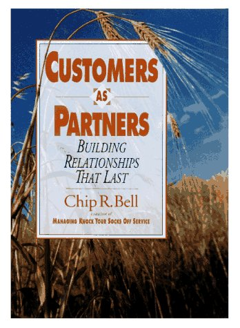 9781881052548: Customers as Partners - Building Relationships That Last