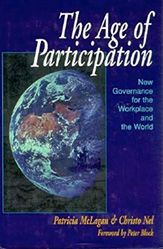 9781881052562: The Age of Participation: New Governance for the Workplace and the World