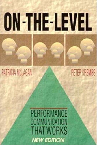 On-The-Level: Performance Communication That Works (1881052761) by Patricia McLagan