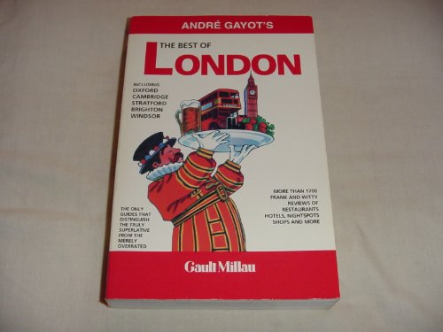 The Best of London (4th ed): Gayot, Andre
