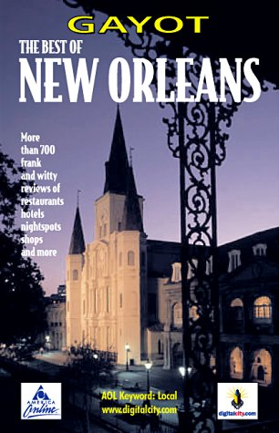 9781881066668: Gayot the Best of New Orleans