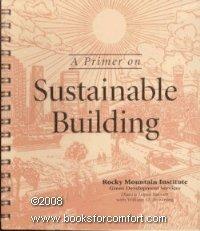 A Primer on Sustainable Building: Dianna Lopez Barnett,