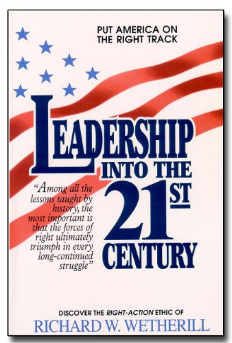 9781881074045: Leadership into the 21st Century