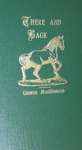 9781881084051: There and Back (George Macdonald Original Works)