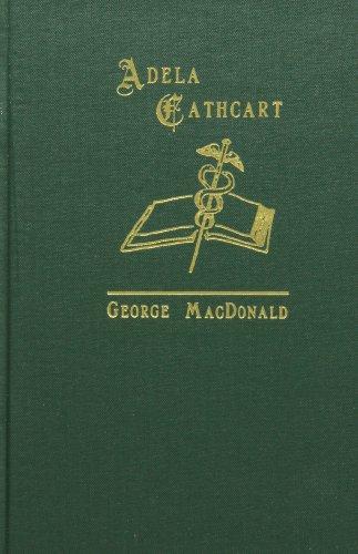 9781881084235: Adela Cathcart (George MacDonald Original Works)