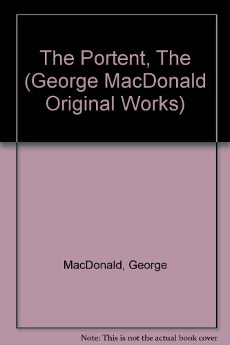 9781881084242: The Portent and Other Stories (George MacDonald Original Works)