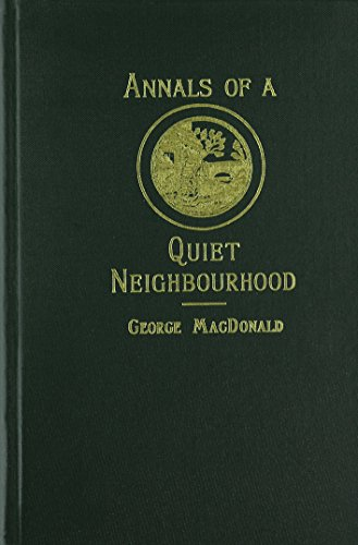 Annals of a Quiet Neighbourhood: MacDonald, George