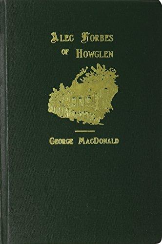 9781881084334: Alec Forbes of Howglen (George MacDonald Original Works)