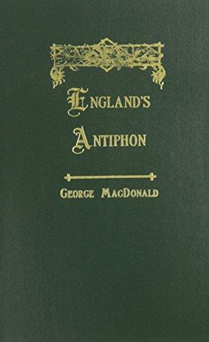 9781881084464: England's Antiphon (George MacDonald Original Works)