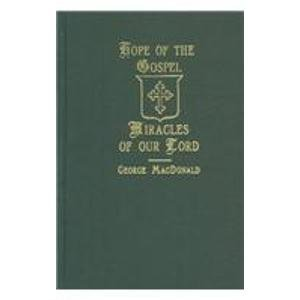 9781881084594: Hope of the Gospel: Miracles of Our Lord