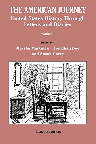 The American Journey: United States History Through: Marsha Markman, Jonathan