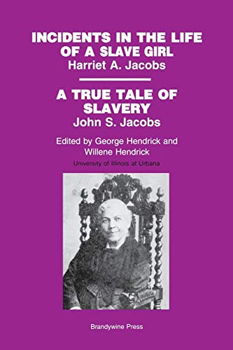 9781881089650: Incidents in the Life of Slave Girl: A True Tale of Slavery by John S. Jacobs