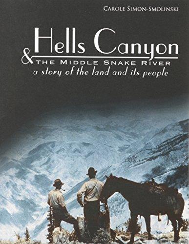 Hells Canyon and the Middle Snake River: Simon-Smolinski, Carole
