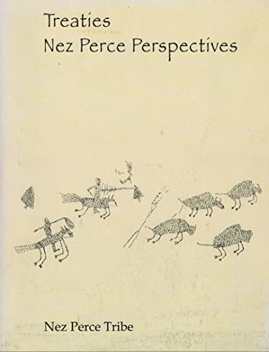 Treaties: Nez Perce Perspectives: Nez Perce Tribe