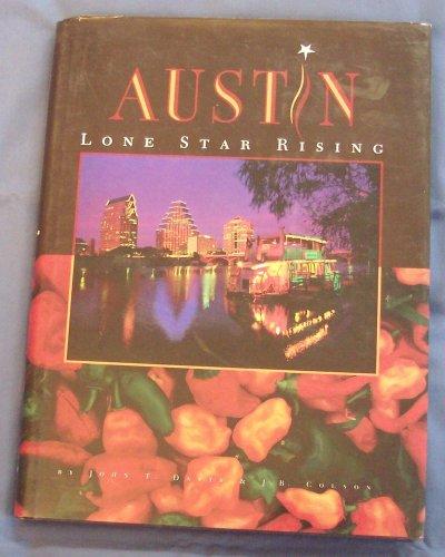 Austin: Lone Star Rising: Davis, John T., Colson, James B., Tuma, Laura