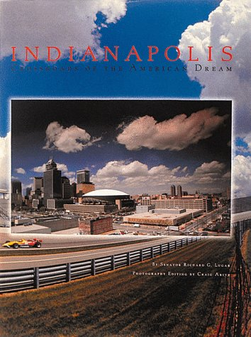 9781881096276: Indianapolis: Crossroads of the American Dream (Urban Tapestry Series)