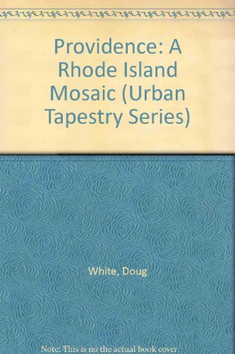 9781881096306: Providence: A Rhode Island Mosaic (Urban Tapestry Series)
