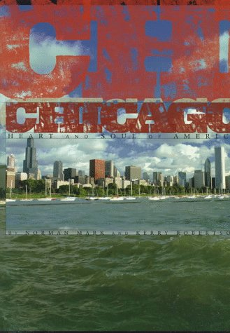 9781881096535: Chicago: Heart and Soul of America (Urban Tapestry Series)