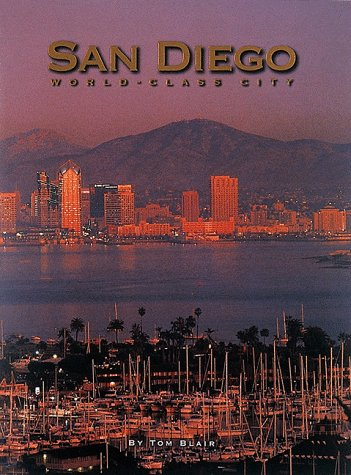 San Diego: World Class City (1881096564) by Tom Blair.