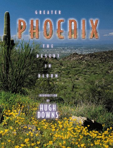 9781881096696: Greater Phoenix: The Desert in Bloom (Urban Tapestry Series)