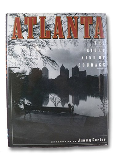 Atlanta: The Right Kind of Courage (Urban Tapestry)