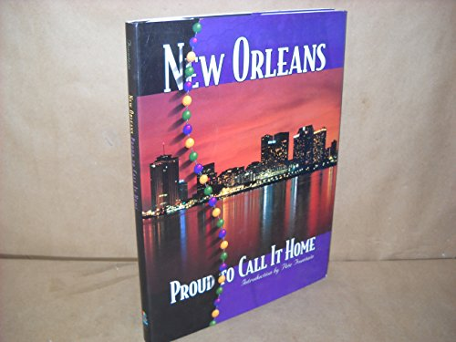 9781881096894: New Orleans: Proud to Call It Home