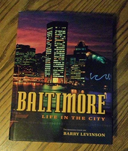 9781881096962: Baltimore Life in the City