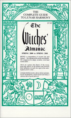 The Witches' Almanac: Spring 2000-Spring 2001: Elizabeth Pepper (Author), John Wilcock (Author...