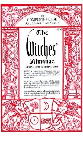 9781881098188: The Witches' Almanac (Spring 2002 to Spring 2003): The Complete Guide to Lunar Harmony (Witches' Almanac: Complete Guide to Lunar Harmony)
