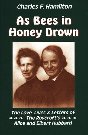 9781881099161: As Bees In Honey Drown