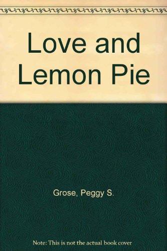 9781881099260: Love and Lemon Pie