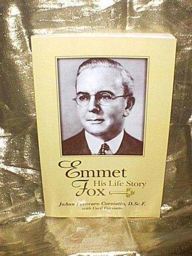 Emmet Fox His Life Story: JoAnn & Cecil Corsiatto
