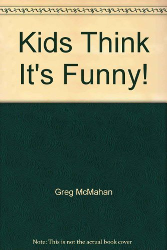 9781881099406: Kids Think It's Funny!