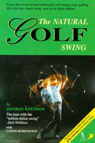 The Natural Golf Swing: Knudson, George; Rubenstein,