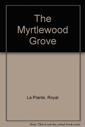 9781881116943: The Myrtlewood Grove