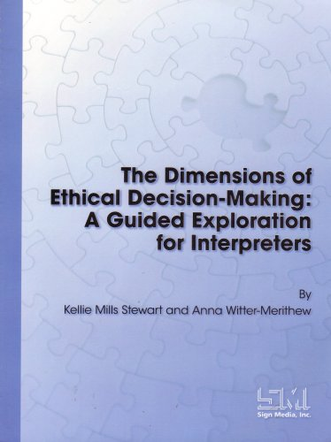 The Dimensions of Ethical Decision-Making: A Guided: Kellie Mills Stewart