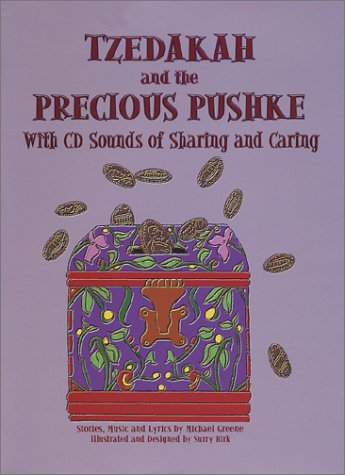 Tzedakah and the Precious Pushke: Sounds of Sharing and Caring: Michael Greene