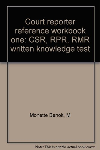 9781881149019: Court reporter reference workbook one: CSR, RPR, RMR written knowledge test