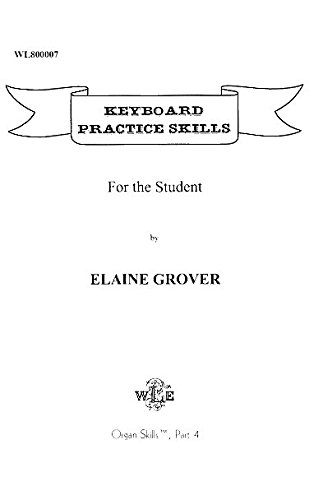 9781881162063: Keyboard practice skills for the student (Organ skills)