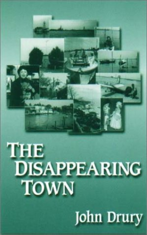 The Disappearing Town (The Miami University Press Poetry Series): Drury, John