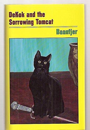 9781881164616: Dekok and the Sorrowing Tomcat
