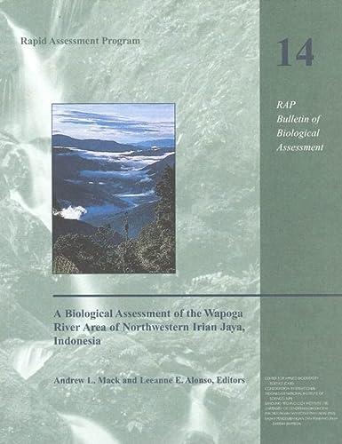 9781881173328: A Biological Assessment of the Wapoga River Area of Northwestern Irian Jaya, Indonesia