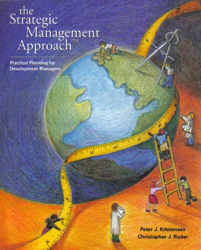 9781881173434: The Strategic Management Approach: Practical Planning For Development Managers
