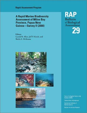 A Rapid Marine Biodiversity Assessment of Milne: Edited by Gerald