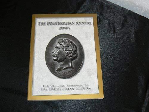 9781881186199: The Daguerreian Society 2005 Annual: The Official Yearbook of the Daguerreian Society