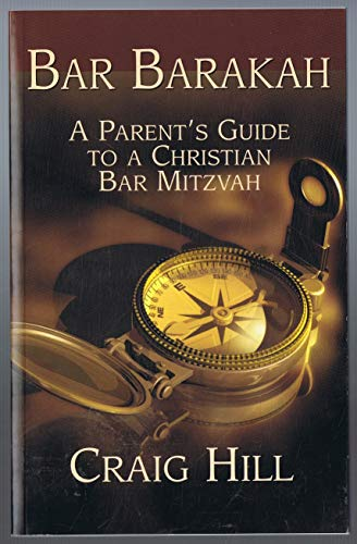 9781881189060: Bar Barakah: A Parent's Guide to a Christian Bar Mitzvah