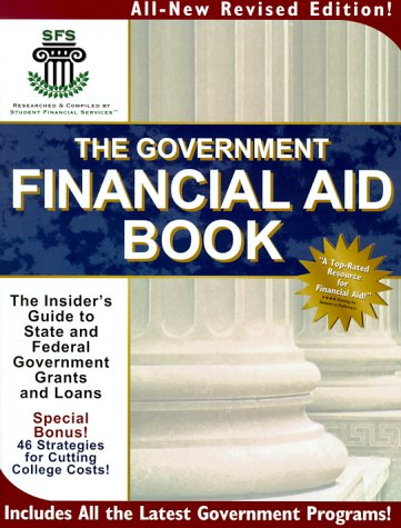 9781881199038: The Government Financial Aid Book: The Insider's Guide to State & Federal Government Grants and Loans (Government Financial Aid Book: The Insider's Guide to State & Federal Government Grants & Loans)