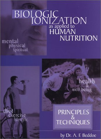 9781881201014: Biologic Ionization As Applied to Human Nutrition